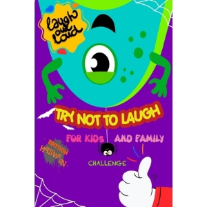 The Try Not to Laugh: Joke Book For Kids And Family - Halloween Edition ( Vol 2 ) Paperback, Independently Published, English, 9798550401750